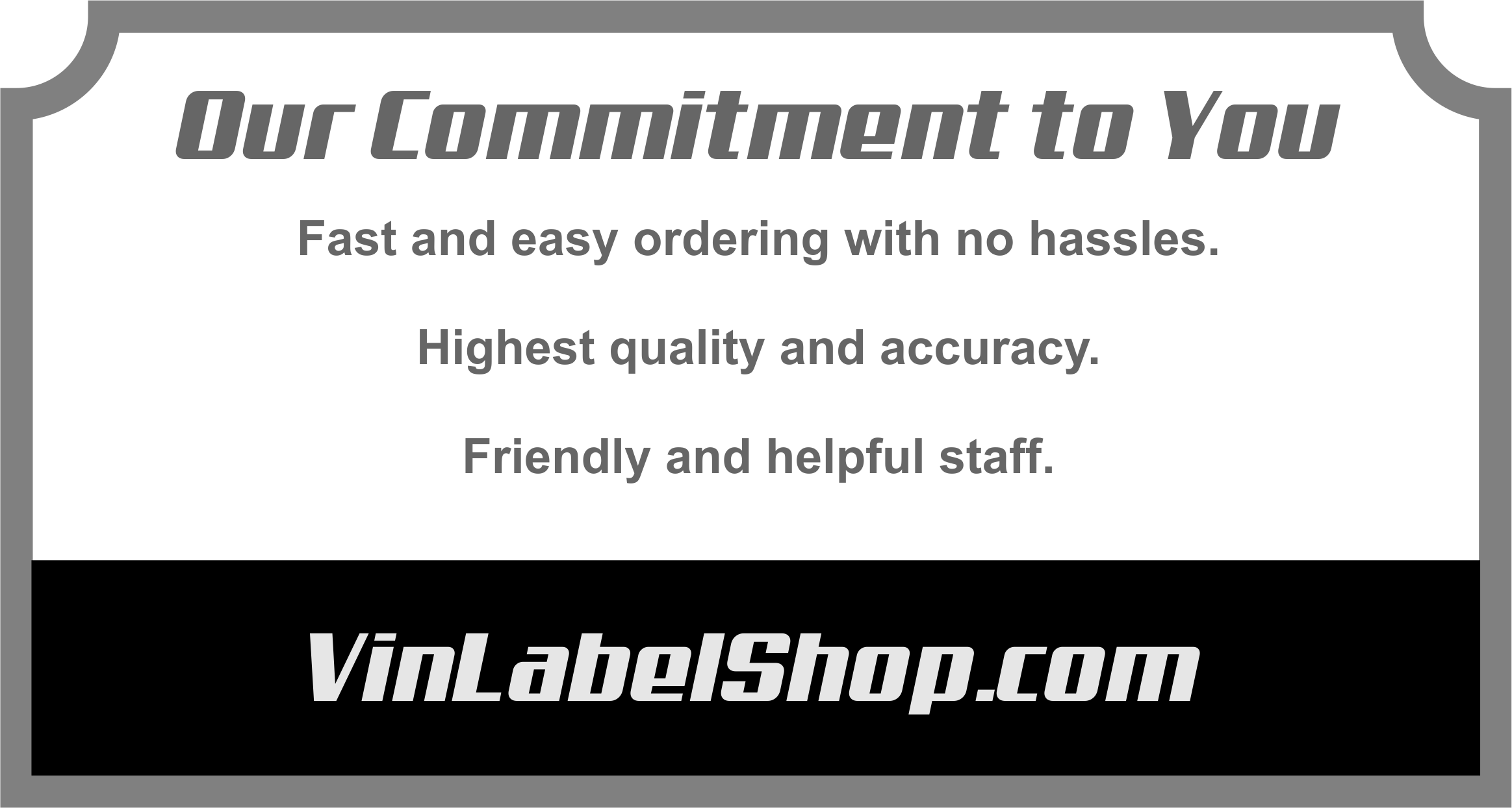 Our commitment quality replacement vin labels